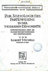 Robert Michels - Zur Soziologie des Parteienwesens