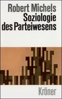 Michels Soziologie des Parteiwesens