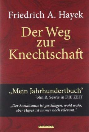 Hayek Knechtschaft