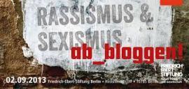 Rassismus und Sexismus abbloggen
