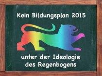 zukunft-verantwortung-lernen-kein-bildungsplan-2015-unter-der-ideologie-des-regenbogens_1386755089