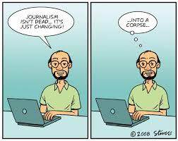Journalism isnt dead