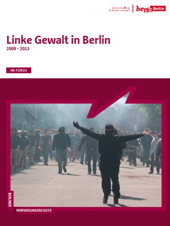 Linke Gewalt in Berlin